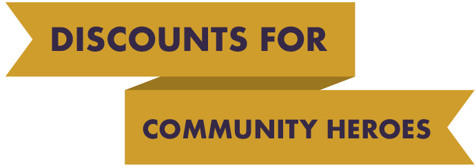 Badge saying Discounts for Community Heroes
